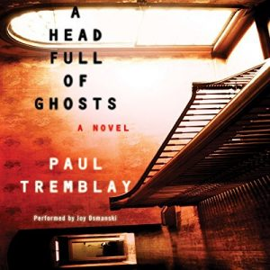 A head full of ghosts, horror audio book