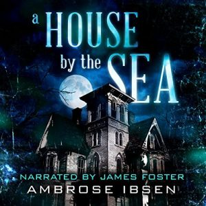 A house by the sea, horror audio book