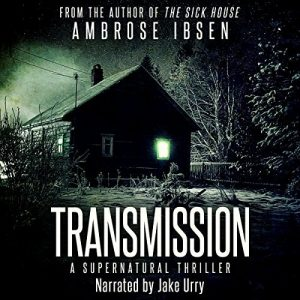 Transmission, audio horror book